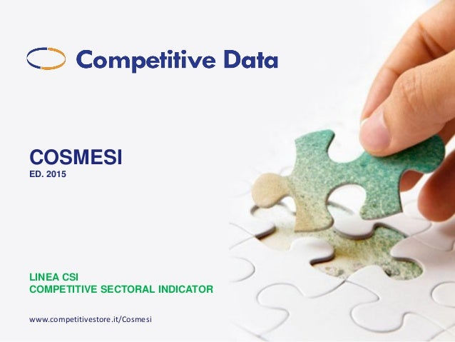 COSMESI ED. 2015 LINEA CSI COMPETITIVE SECTORAL INDICATOR www.competitivestore.it/Cosmesi