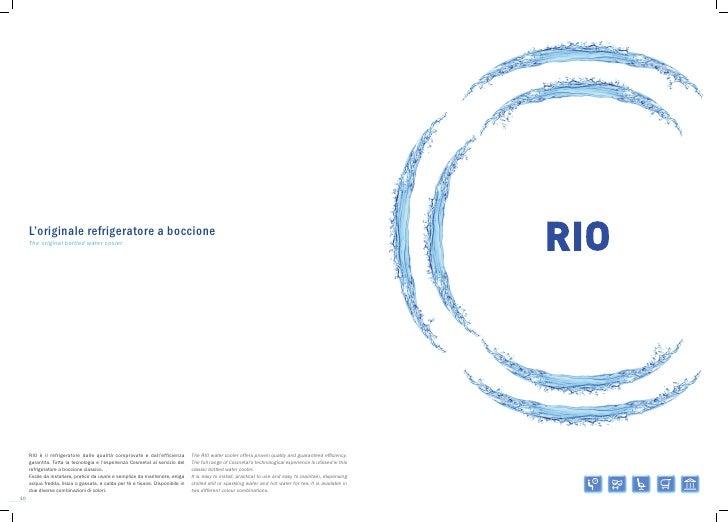 L'originale refrigeratore a boccione     The original bottled water cooler     RIO è il refrigeratore dalle qualità compro...