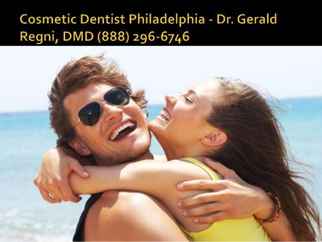Dentist Philadelphia PA - Dr. Gerald Regni, DMD (888) 296-6746