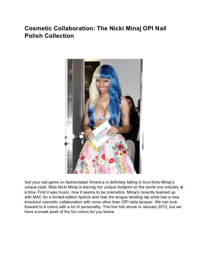 Cosmetic Collaboration: The Nicki Minaj OPI NailPolish CollectionGet your nail game on fashionistas! America is definitely...