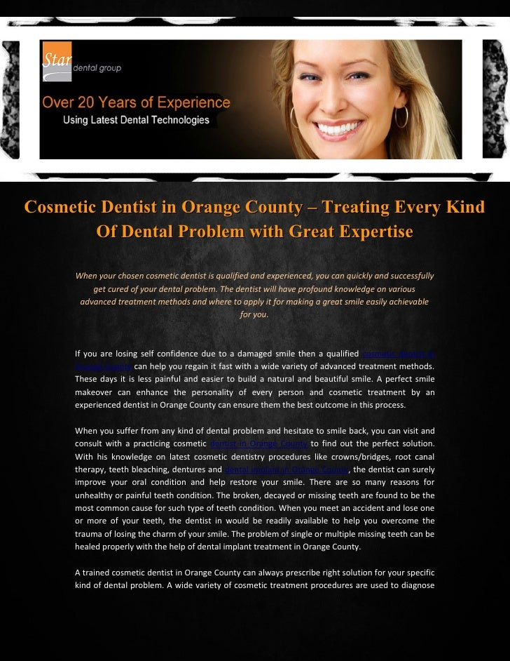 Cosmetic Dentist in Orange County – Treating Every Kind        Of Dental Problem with Great Expertise      When your chose...