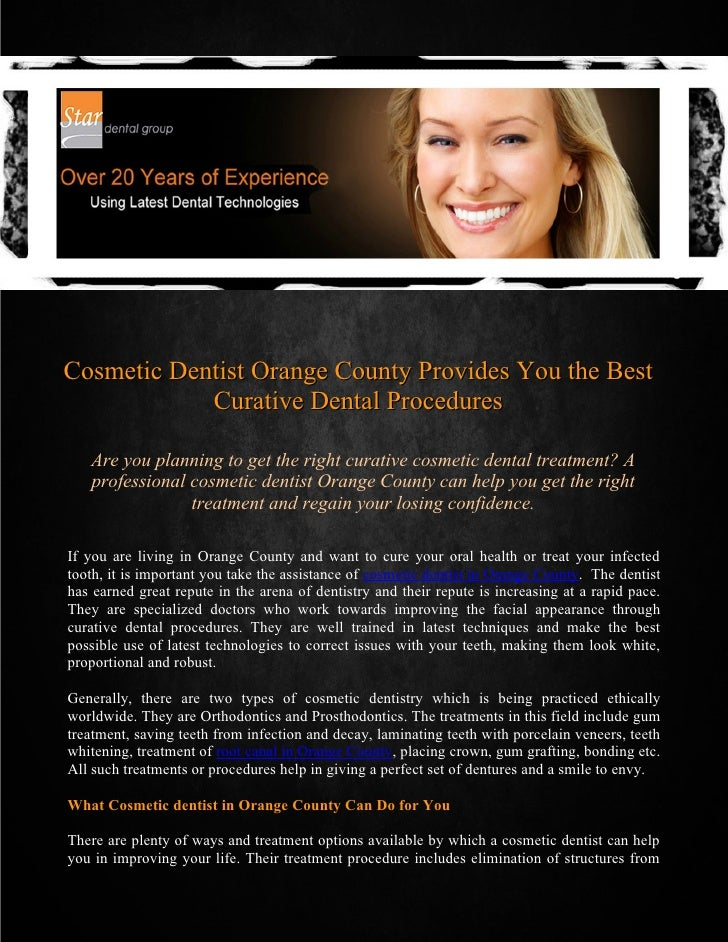 Cosmetic Dentist Orange County Provides You the Best            Curative Dental Procedures   Are you planning to get the r...