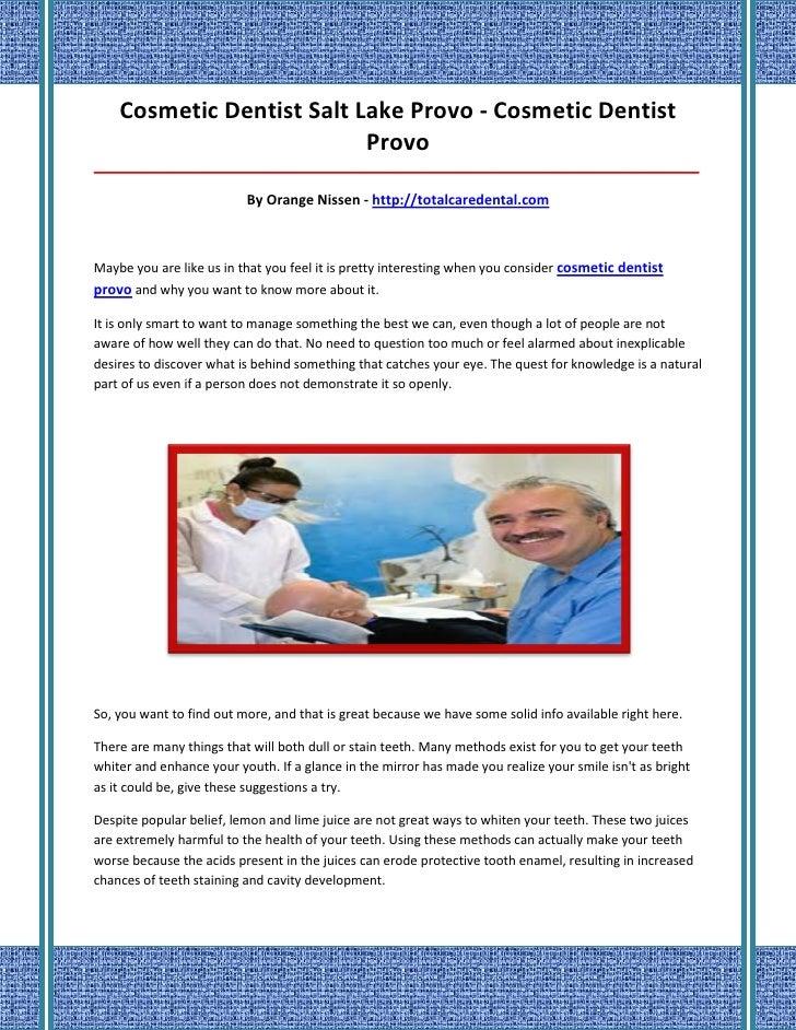 Cosmetic Dentist Salt Lake Provo - Cosmetic Dentist                           Provo_______________________________________...
