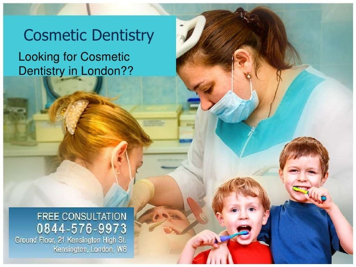 Cosmetic Dentistry<br />Looking for Cosmetic Dentistryin London??<br />