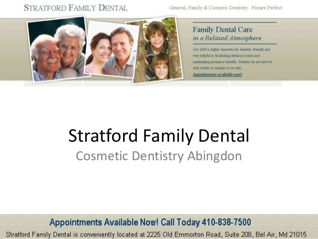 Cosmetic Dentistry Abingdon Stratford Family Dental