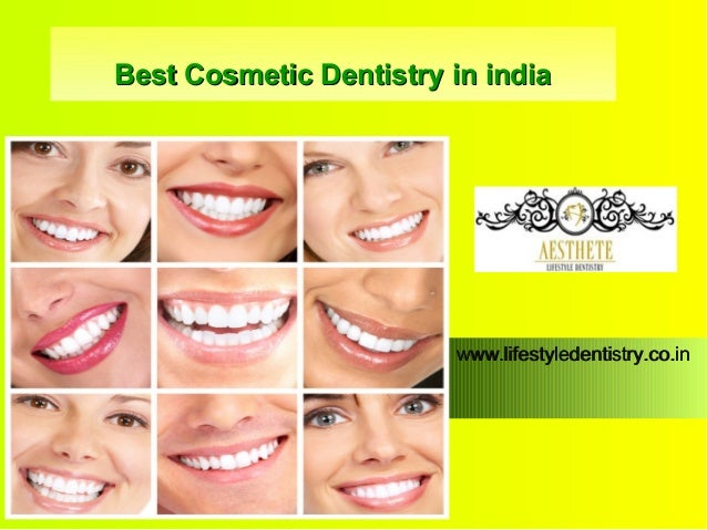 Best Cosmetic Dentistry in india  www.lifestyledentistry.co.in