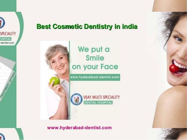 Best Cosmetic Dentistry in india  www.hyderabad-dentist.com