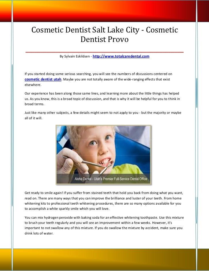 Cosmetic Dentist Salt Lake City - Cosmetic                  Dentist Provo_________________________________________________...