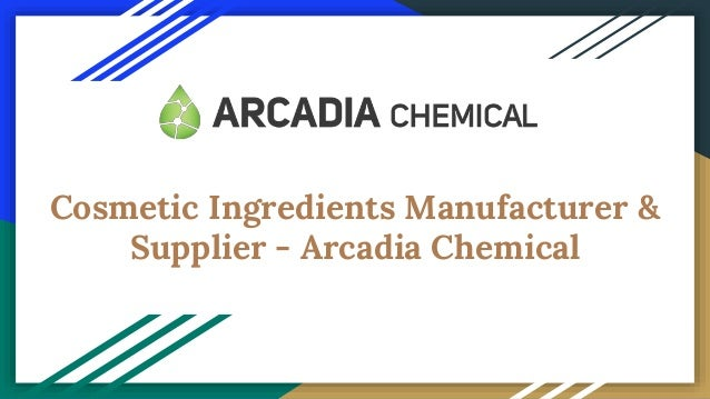 Cosmetic Ingredients Manufacturer & Supplier - Arcadia
