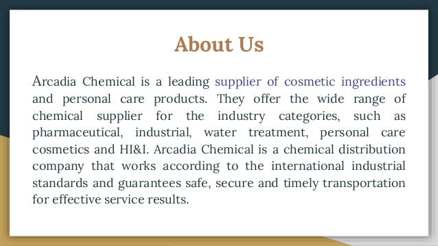 Cosmetic Ingredients Manufacturer & Supplier - Arcadia Chemical