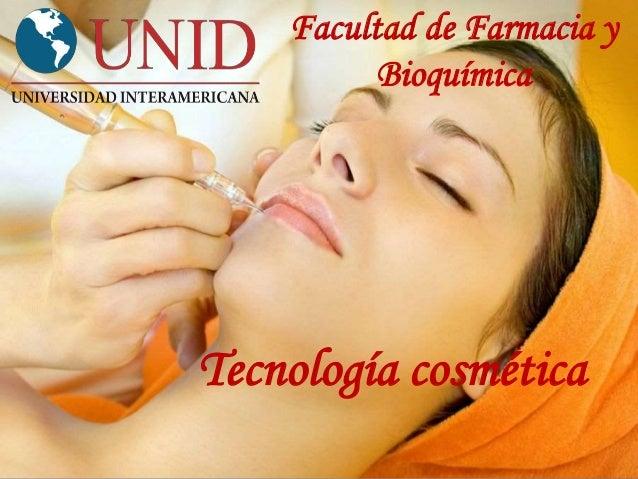 Tecnología cosmética Facultad de Farmacia y Bioquímica