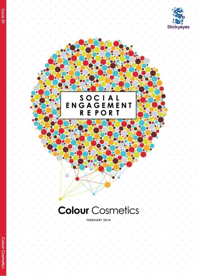 Colour Cosmetics Social Engagment Report