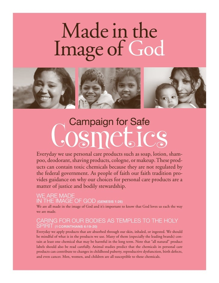 Made in the           Image of God                     Campaign for Safe         CosmeticsEveryday we use personal care pr...