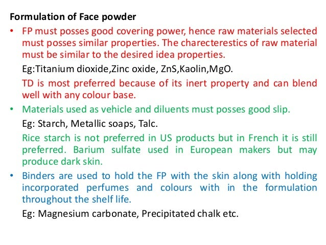 Cosmetics formulation and evaluation of selected products