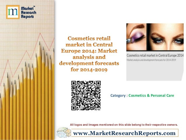www.MarketResearchReports.com Category : Cosmetics & Personal Care All logos and Images mentioned on this slide belong to ...