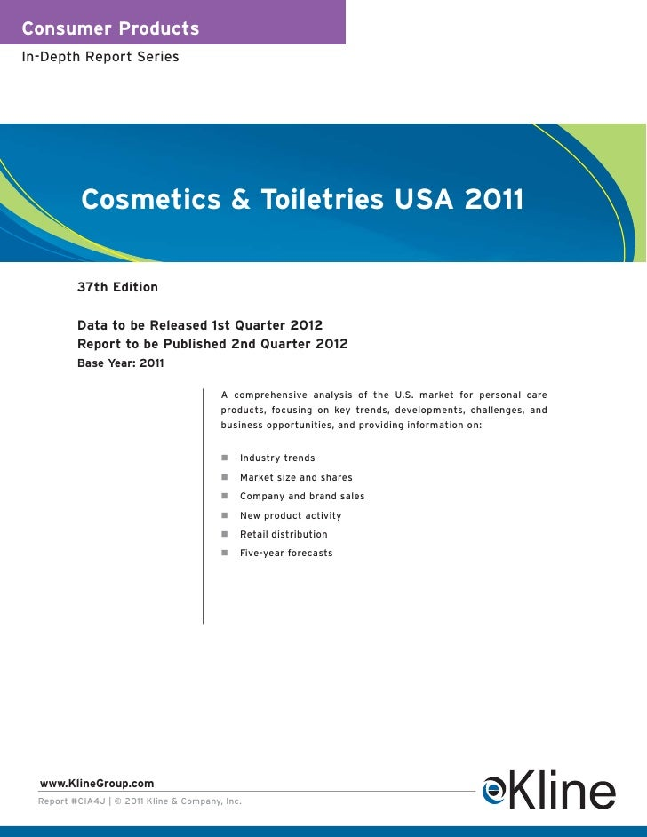 Consumer ProductsIn-Depth Report Series           Cosmetics & Toiletries USA 2011          37th Edition          Data to b...