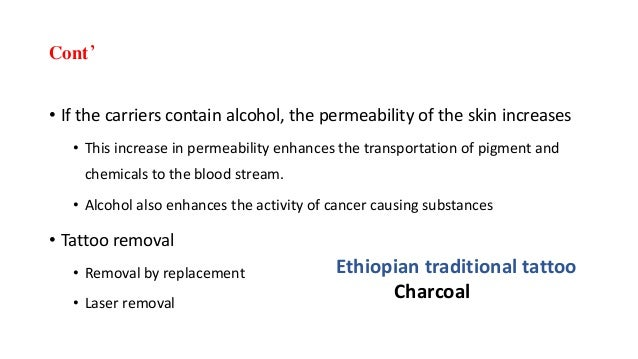 Cont' • If the carriers contain alcohol, the permeability of the skin increases • This increase in permeability enhances t...