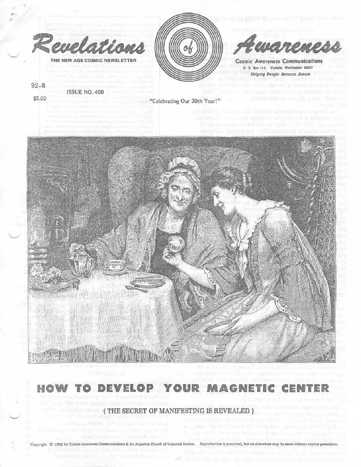 Cosmic Awareness 1992-08: How to Develop Your Magnetic Centers