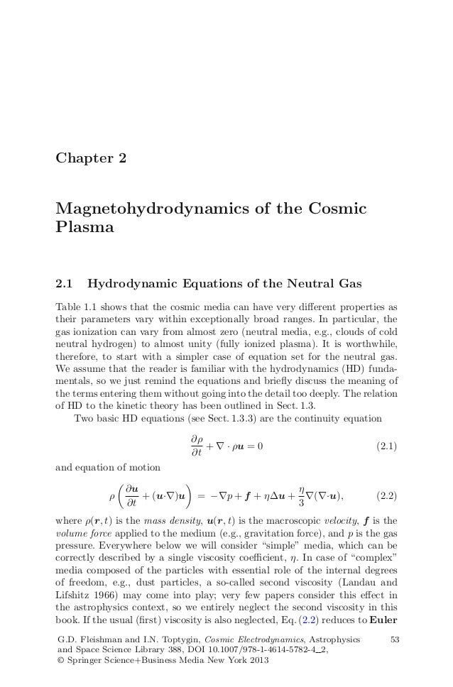 Chapter 2 Magnetohydrodynamics of the Cosmic Plasma 2.1 Hydrodynamic Equations of the Neutral Gas Table 1.1 shows that the...
