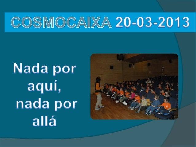 Cosmocaixa2013