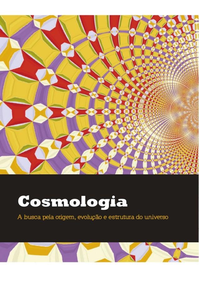 umolharparaofuturo cosmologia a busca pela origem, evolução e estrutura do universo