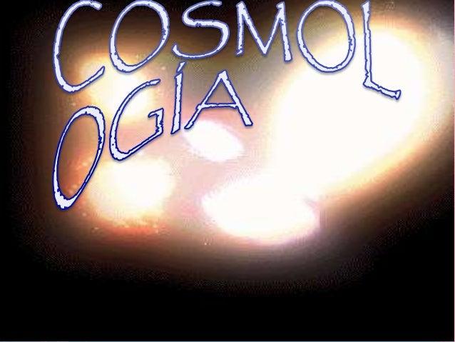 La Cosmología es la ciencia que estudia el universo en su conjunto, en el que se incluyen teorías sobre su origen. En part...
