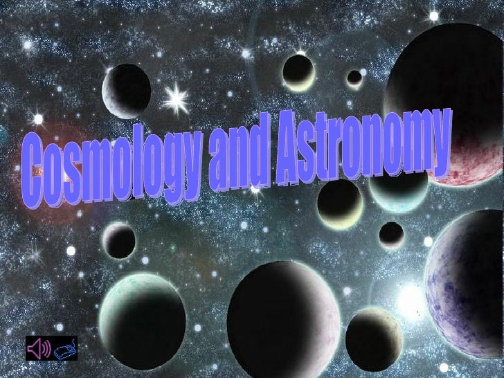 Cosmology and Astronomy