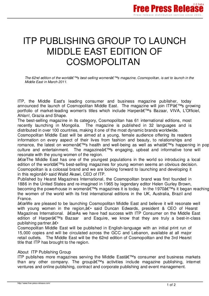 ITP PUBLISHING GROUP TO LAUNCH          MIDDLE EAST EDITION OF              COSMOPOLITAN       The 62nd edition of the wor...