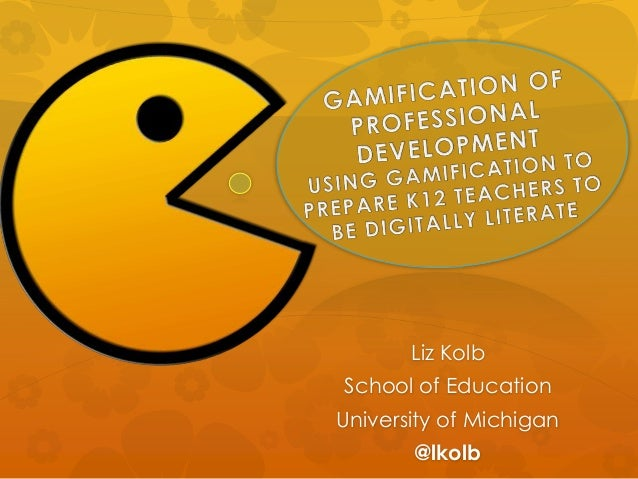Liz Kolb School of Education University of Michigan @lkolb