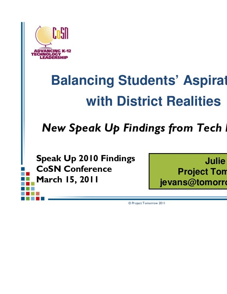 Balancing Students' Aspirations           with District Realities New Speak Up Findings from Tech LeadersSpeak Up 2010 Fin...