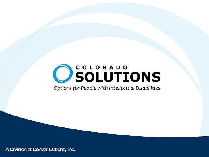 A Division of Denver Options, Inc .