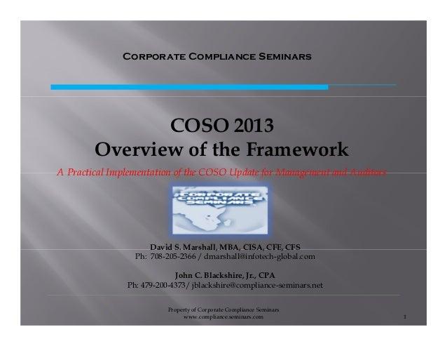 Property of Corporate Compliance Seminars www.compliance.seminars.com 1 David S. Marshall, MBA, CISA, CFE, CFS Ph: 708-205...