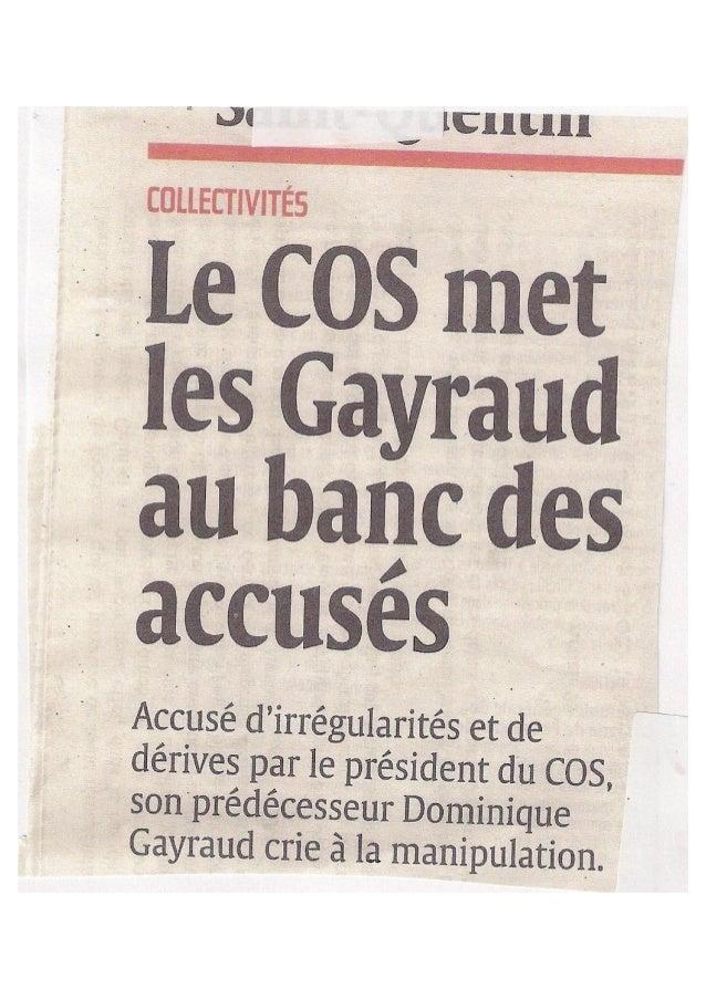 Région > Saint-Quentin Saint-Quentin : les Gayraud accusés de détournement de fonds [VIDEO] PUBLIÉ LE 17/06/2014 NADIA NEJ...