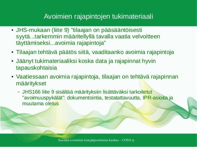 """Suomen avoimien tietojärjestelmien keskus – COSS ry Avoimien rajapintojen tukimateriaali ● JHS-mukaan (liite 9) """"tilaajan ..."""