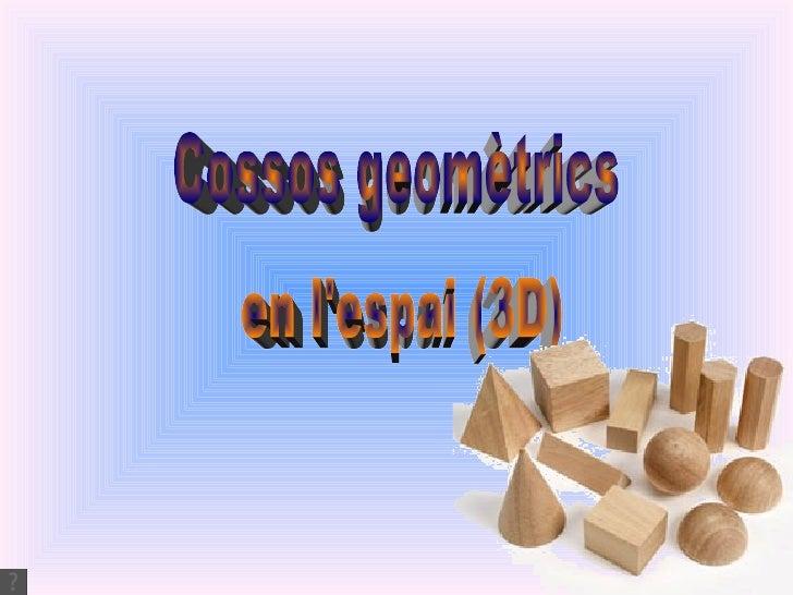 Cossos geomètrics en l'espai (3D)