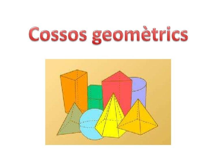 Cossos geomètrics