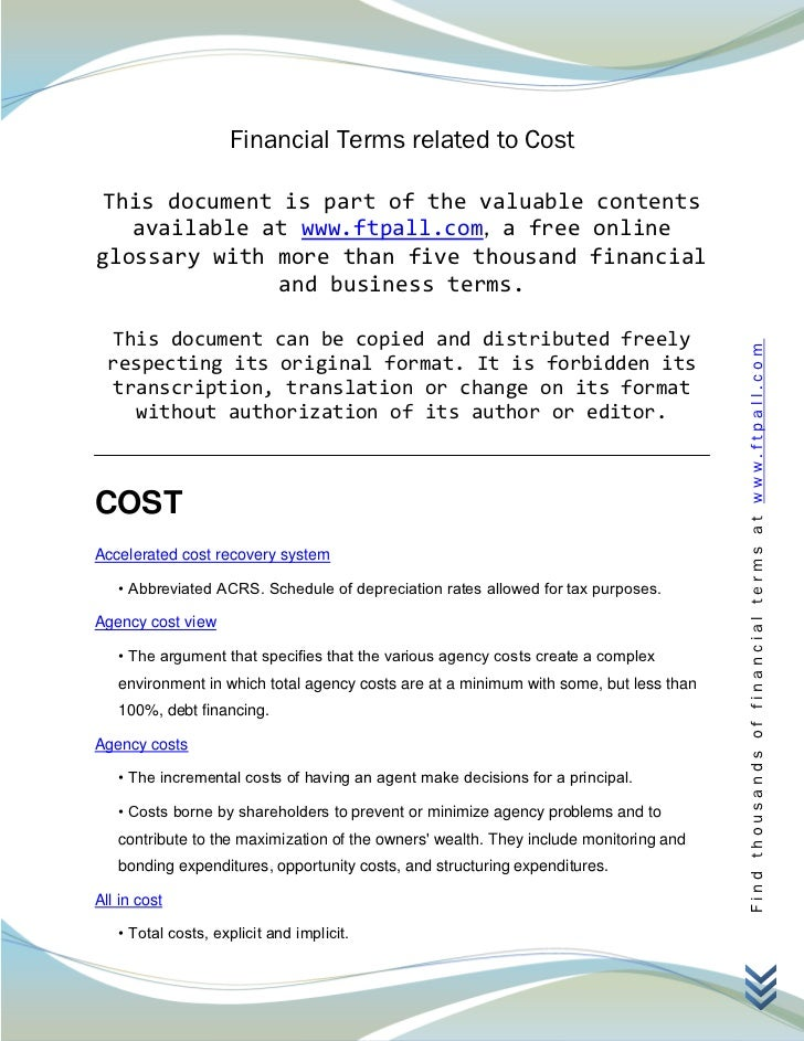 Financial Terms related to Cost This document is part of the valuable contents   available at www.ftpall.com, a free onlin...