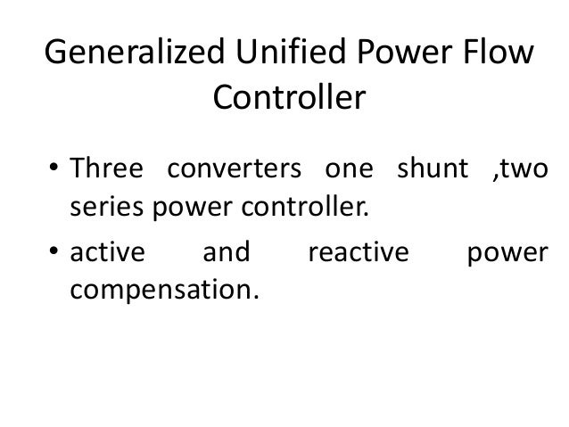 Power Flow Control by Using Unified Power Flow Controller (UPFC)