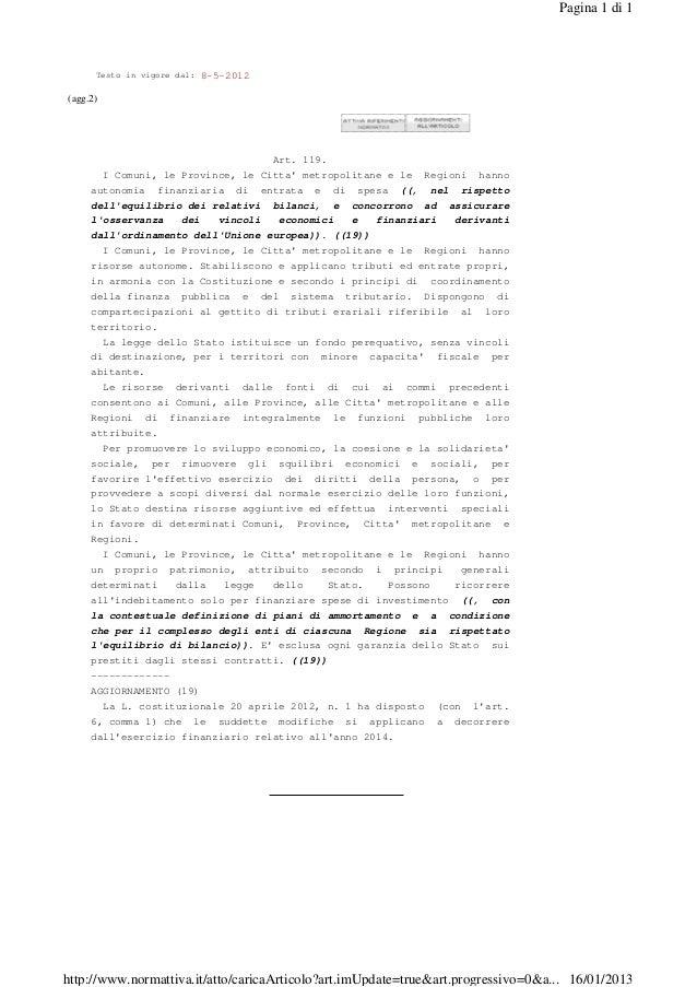 Pagina 1 di 1      Testo in vigore dal:   8-5-2012(agg.2)                                          Art. 119.       I Comun...