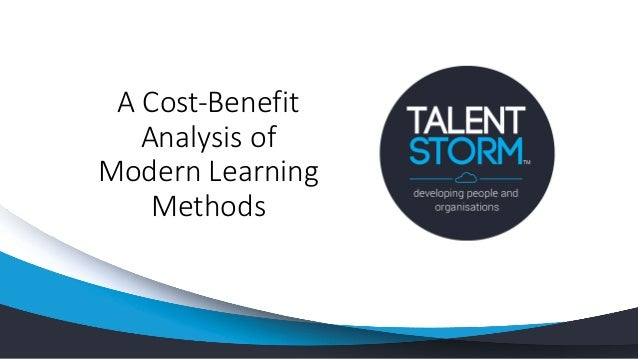 A Cost-Benefit Analysis of Modern Learning Methods