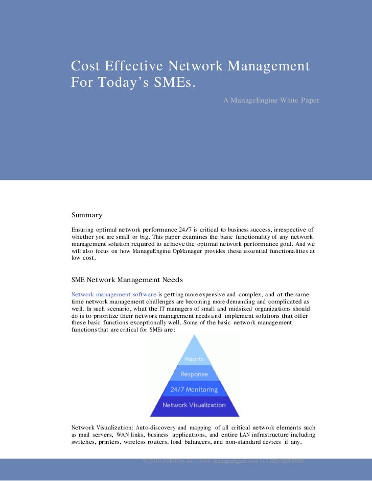 Cost Effective Network ManagementFor Today's SMEs.                                                         A ManageEngine ...