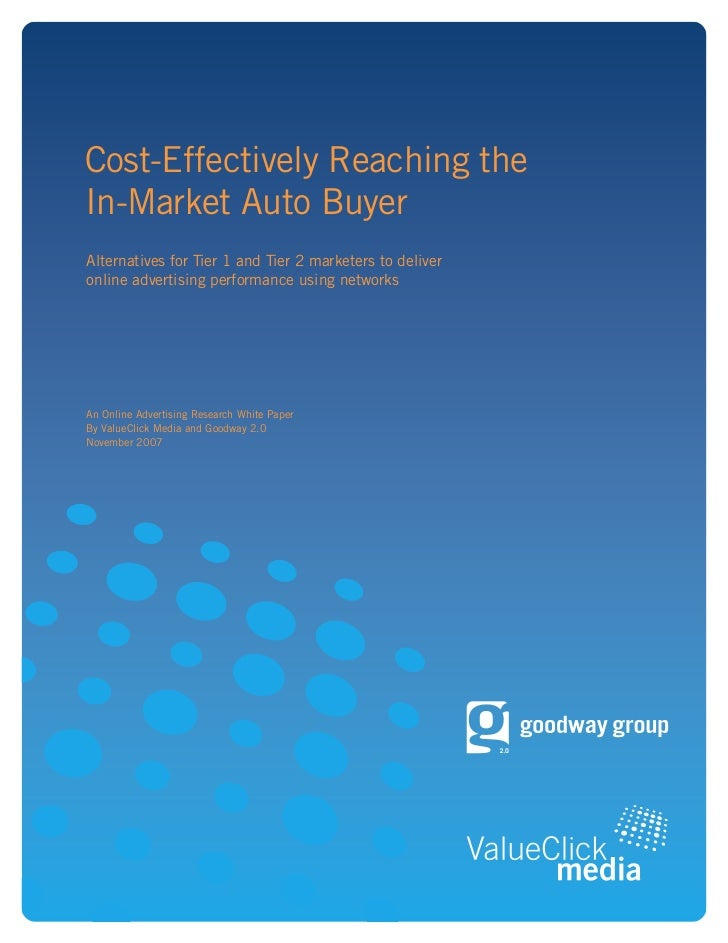 Cost-Effectively Reaching the In-Market Auto Buyer Alternatives for Tier 1 and Tier 2 marketers to deliver online advertis...