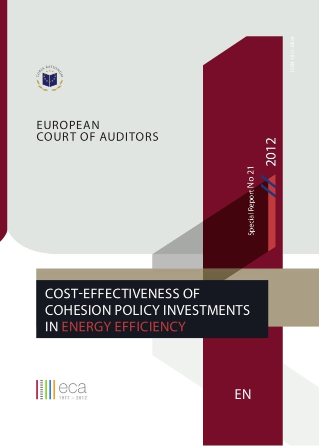 ISSN 1831-0834  Cost-effectiveness of Cohesion Policy Investments in Energy Efficiency  EN  2012  Special Report No 21  Eu...