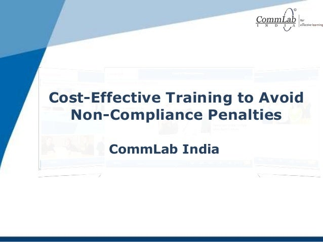 Cost-Effective Training to Avoid Non-Compliance Penalties CommLab India