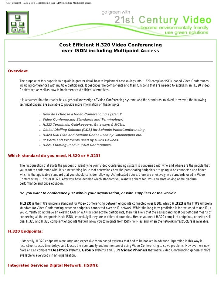 Cost Efficient H.320 Video Conferencing over ISDN including Multipoint access                                             ...