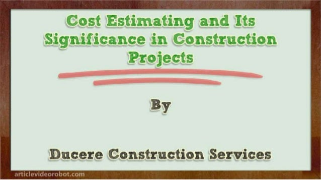Cost Estimating and Its Significance in Construction Projects