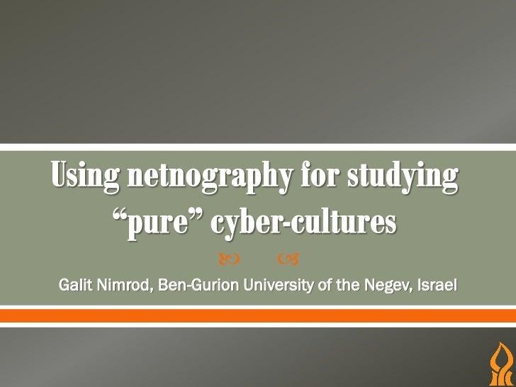        Galit Nimrod, Ben-Gurion University of the Negev, Israel