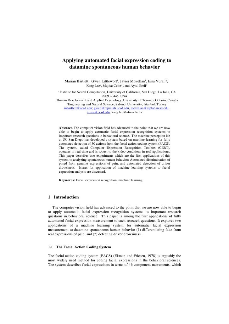 Applying automated facial expression coding to               datamine spontaneous human behavior                Marian Bar...