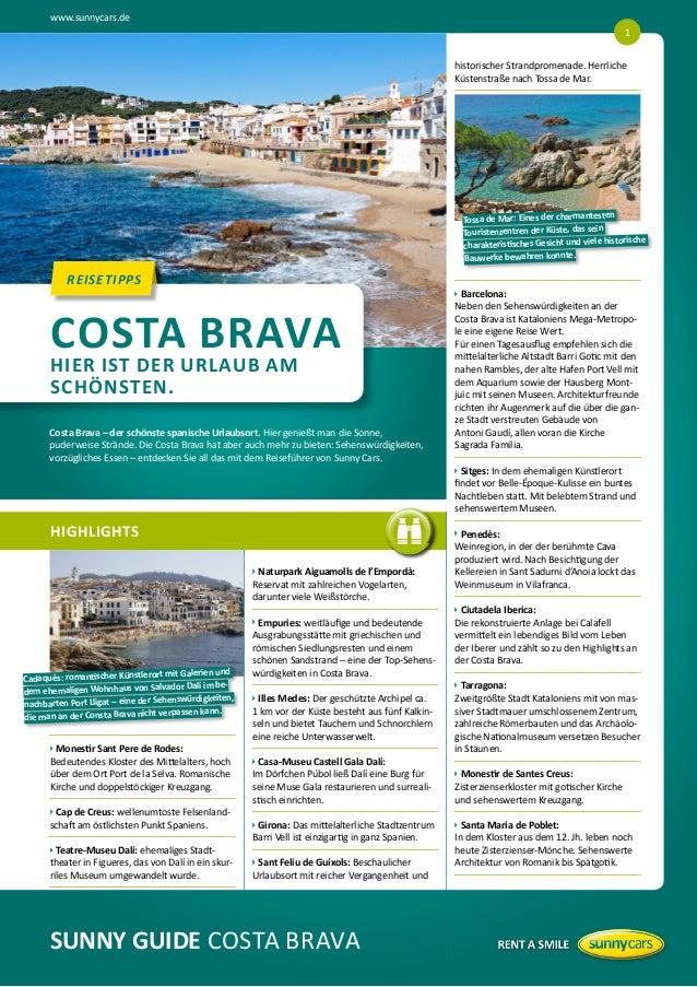 www.sunnycars.de 1 historischer Strandpromenade. Herrliche Küstenstraße nach Tossa de Mar.  n Tossa de Mar: Eines der char...