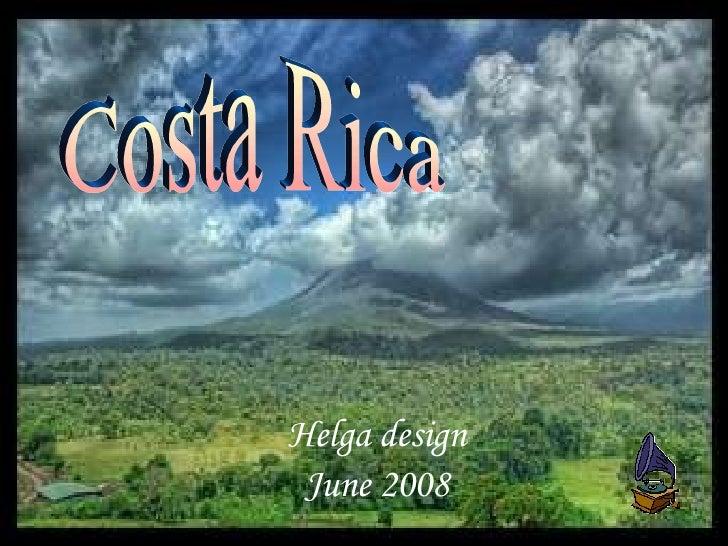 Helga design June 2008 Costa Rica